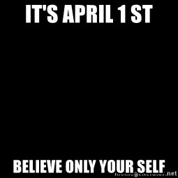 Blank Black - It's April 1 st Believe Only Your Self
