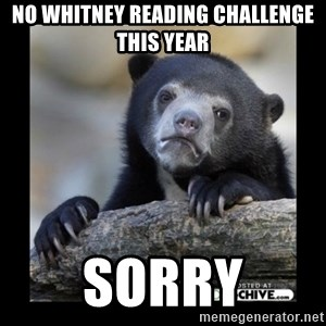 sad bear - No Whitney Reading Challenge This Year Sorry