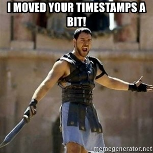 GLADIATOR - I MOVED YOUR TIMESTAMPS a bit!