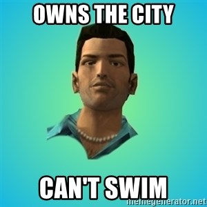 Terrible Tommy - Owns the city Can't swim