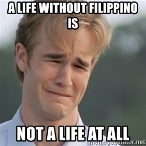 Dawson's Creek - A life without Filippino is not a life at all