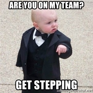 Mafia Baby - Are you on my team? get stepping