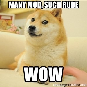 so doge - MANY MOD, Such rude WOW