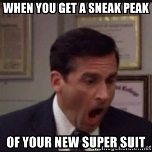 michael scott yelling NO - When you get a sneak peak  of your new super suit