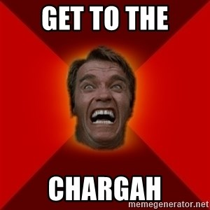 Angry Arnold - get to the chargah