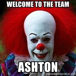 Pennywise the Clown - Welcome to the Team ashton