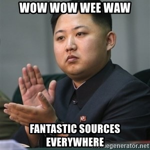 Kim Jong Un clapping - WOW WOW WEE WAW FANTASTIC SOURCES EVERYWHERE