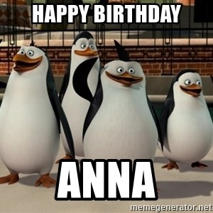 Madagascar Penguin - Happy Birthday Anna