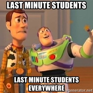 Consequences Toy Story - Last Minute Students Last Minute Students everywhere
