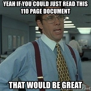 Office Space Boss - yeah if you could just read this 110 page document that would be great