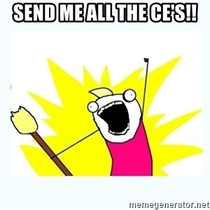 All the things - Send me all the Ce's!!