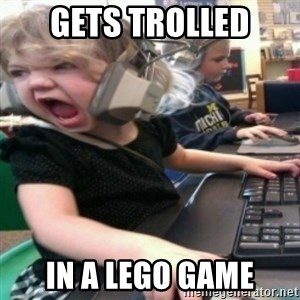 angry gamer girl - Gets Trolled In a Lego Game
