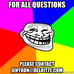 Trollface - For all questions please contact jenyoon@deloitte.com