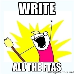 All the things - WRITE ALL THE FTAs