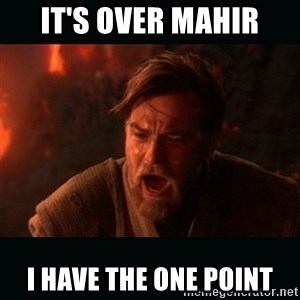 "Obi Wan Kenobi ""You were my brother!"" - It's over Mahir I HAVE THE ONE POINT"