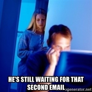 Internet Husband - He's still waiting for that second email