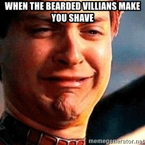 Crying Tobey Maguire - When the Bearded Villians make you shave