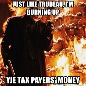 It's about sending a message - just like trudeau, i'm burning up yje tax payers' money