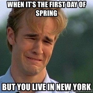 Crying Man - When it's the first day of spring But you live in New York