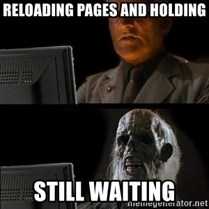 Waiting For - reloading pages and holding still waiting