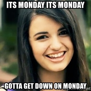 Rebecca Black Fried Egg - its monday its monday gotta get down on monday