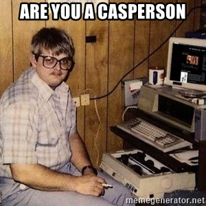 Nerd - Are you a Casperson