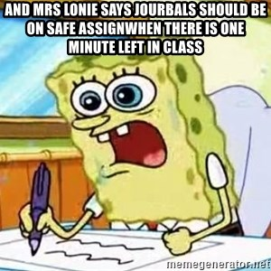 Spongebob What I Learned In Boating School Is - And Mrs Lonie says jourbals should be on safe assignWhen there is one minute left in class