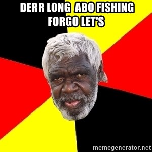 Abo - Derr Long  abo Fishing ForGo Let's