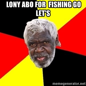 Abo - Lony Abo For  Fishing Go Let's