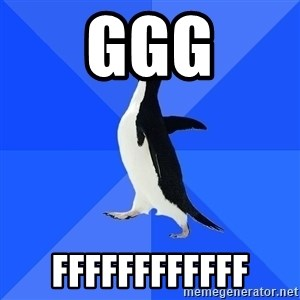 Socially Awkward Penguin - ggg ffffffffffff