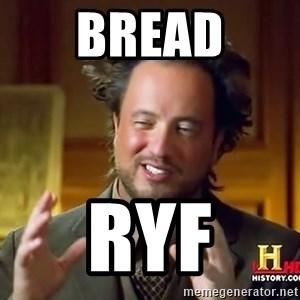 Ancient Aliens - BREAD RyF