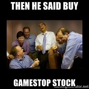 obama laughing  - then he said buy GameStop Stock