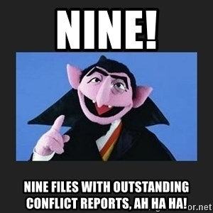The Count from Sesame Street - Nine! Nine files with outstanding conflict reports, Ah ha ha!