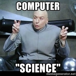 "dr. evil quotation marks - Computer ""Science"""