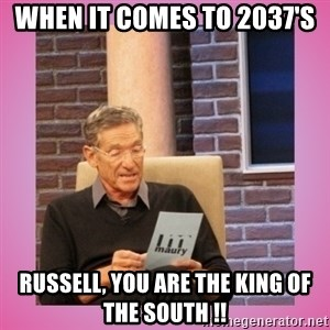 MAURY PV - When it comes to 2037's Russell, you are the king of the south !!