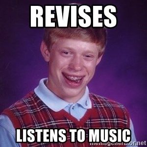 Bad Luck Brian - Revises    Listens to music