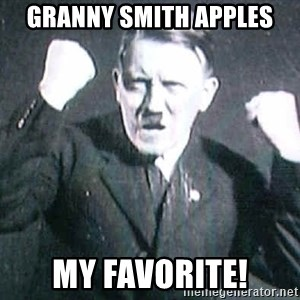 Successful Hitler - Granny Smith Apples My Favorite!