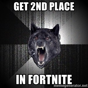 Insanity Wolf - get 2nd place in fortnite