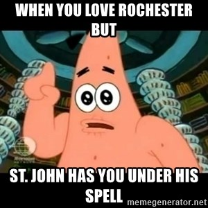 ugly barnacle patrick - When you love Rochester but  St. John has you under his spell