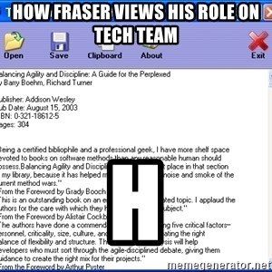Text - how fraser views his role on tech team h