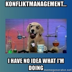Chemistry Dog - Konfliktmanagement... I have no idea what I'm doing