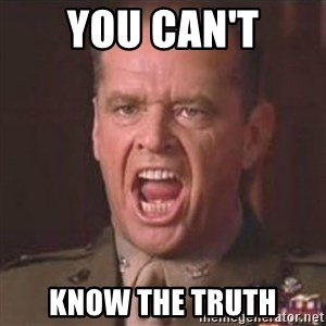 Jack Nicholson - You can't handle the truth! - You can't know the truth
