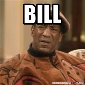 Confused Bill Cosby  - BILL