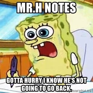 Spongebob What I Learned In Boating School Is - Mr.H notes  gotta hurry i know he's not going to go back.