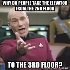 Captain Picard - Why do people take the elevator from the 2nd floor to the 3rd floor?