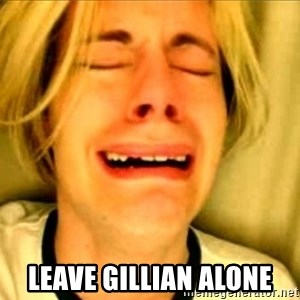 Leave Brittney Alone - leave gillian alone
