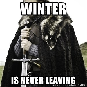 Sean Bean Game Of Thrones - Winter is never leaving