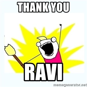 All the things - thank you ravi