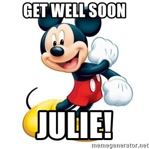 mickey mouse - Get well soon Julie!