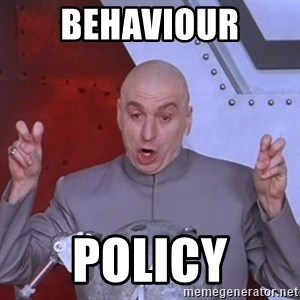 Dr. Evil Air Quotes - Behaviour policy